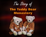 Story of the Teddy Bear Monastery